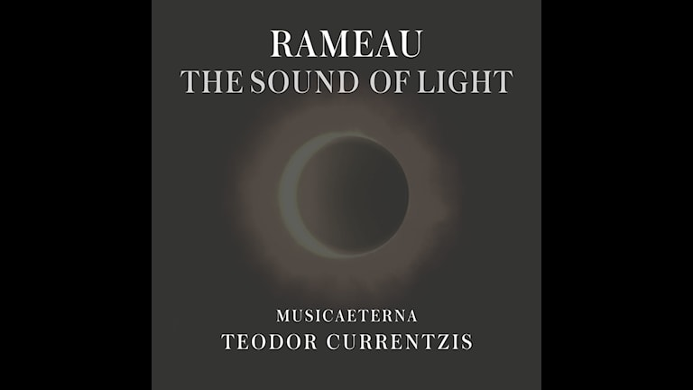 CD-omslag till Jean Philippe Rameaus The Sound of Light.