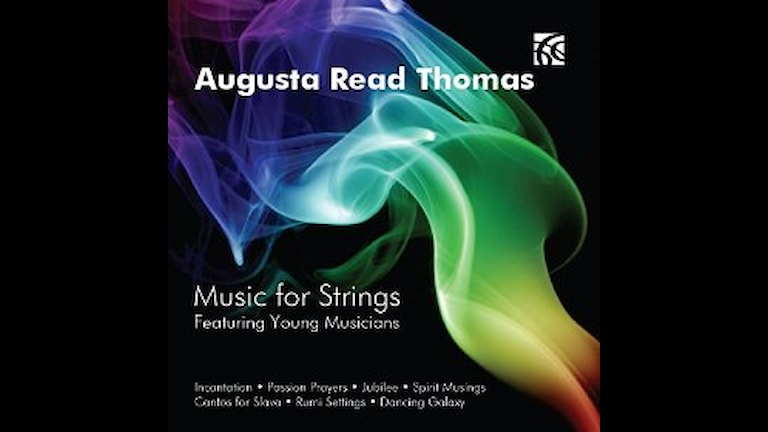 Bild: Augusta Read Thomas Music For Strings