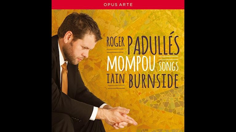 Bild: Roger Padullés sjunger Mompou