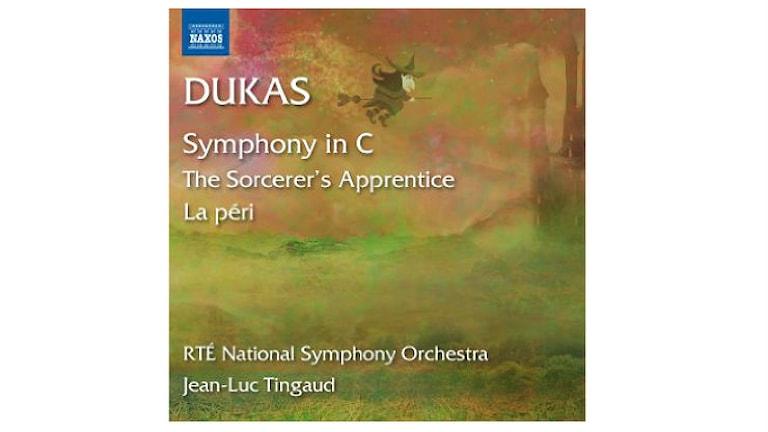 DUKAS: Symfoni C-dur/ Trollkarlens lärling/ La péri