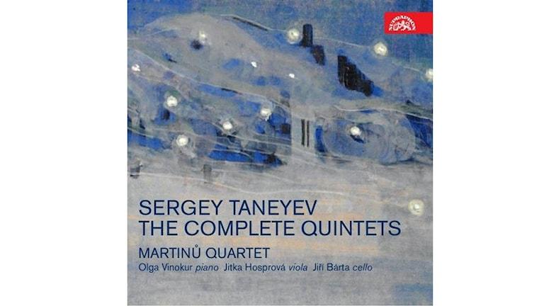 SERGEJ TANEJEV Kvintetterna