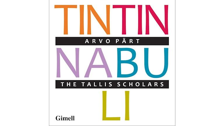 TINTINNABULI - Körmusik av Arvo Pärt