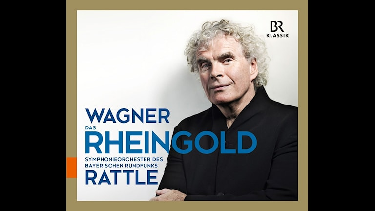 Simon Rattle dirigerar Rhenguldet