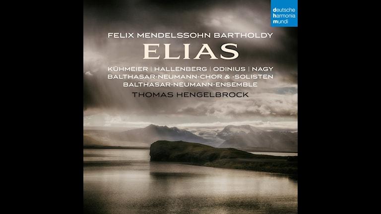 Mendelssohns oratorium Elias