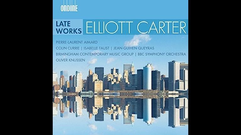 Sena verk av Elliott Carter