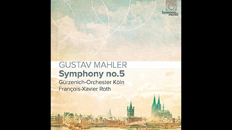 Francois-Xavier Roth dirigerar Mahler-5a