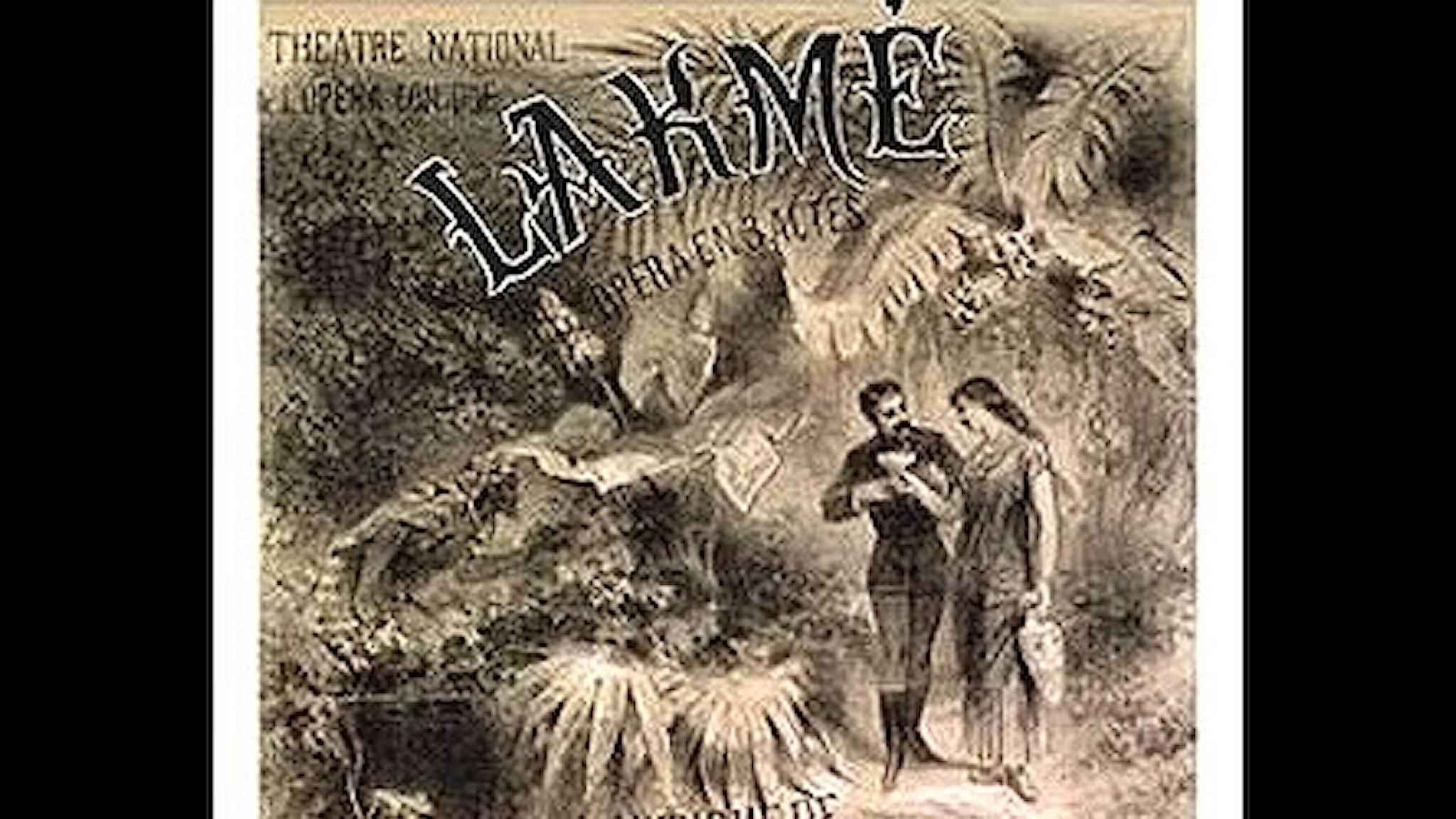 Affisch från Théâtre national de l'Opéra-Comique för Lakmé av Léo Delibes