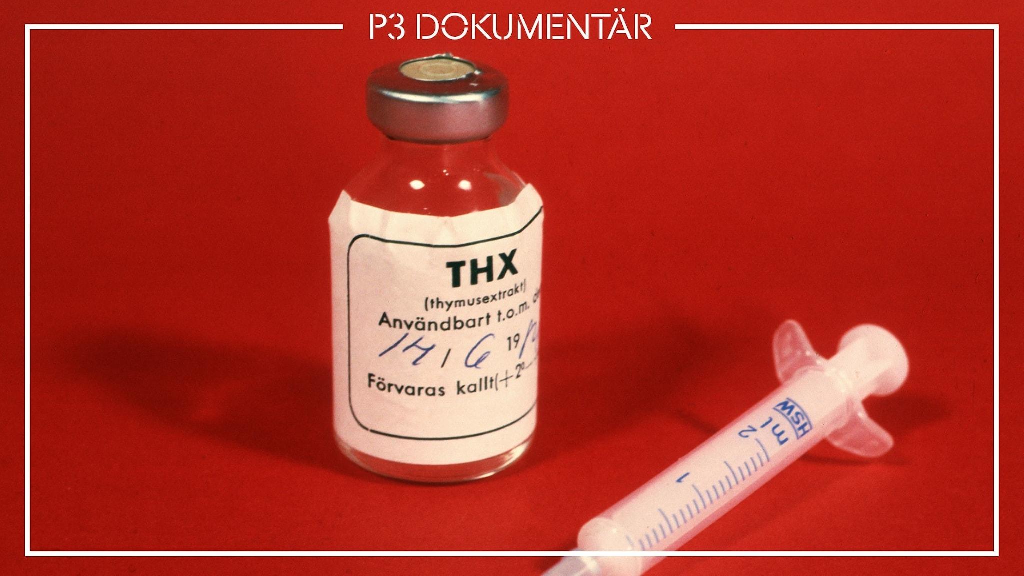 Medicinen THX och en spruta, röd bakgrund.