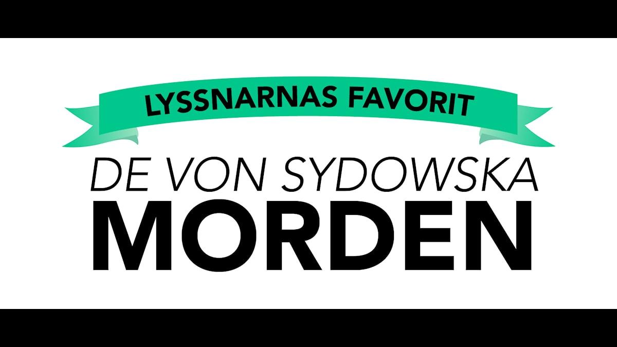 Lyssnarnas favorit: De von Sydowska morden