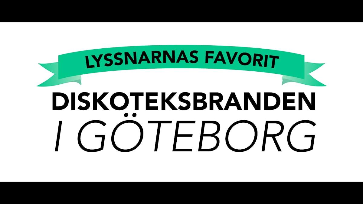 Lyssnarnas favorit: Diskoteksbranden i Göteborg