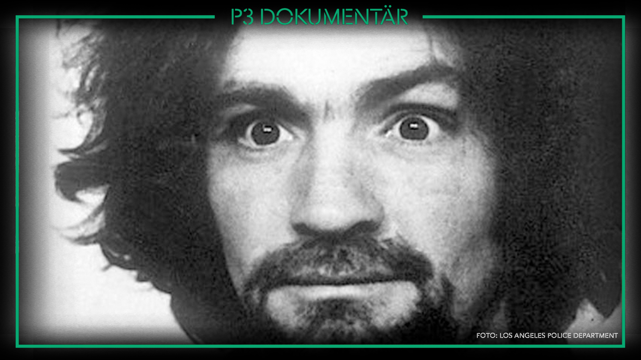 Charles Manson och Hollywoodmorden