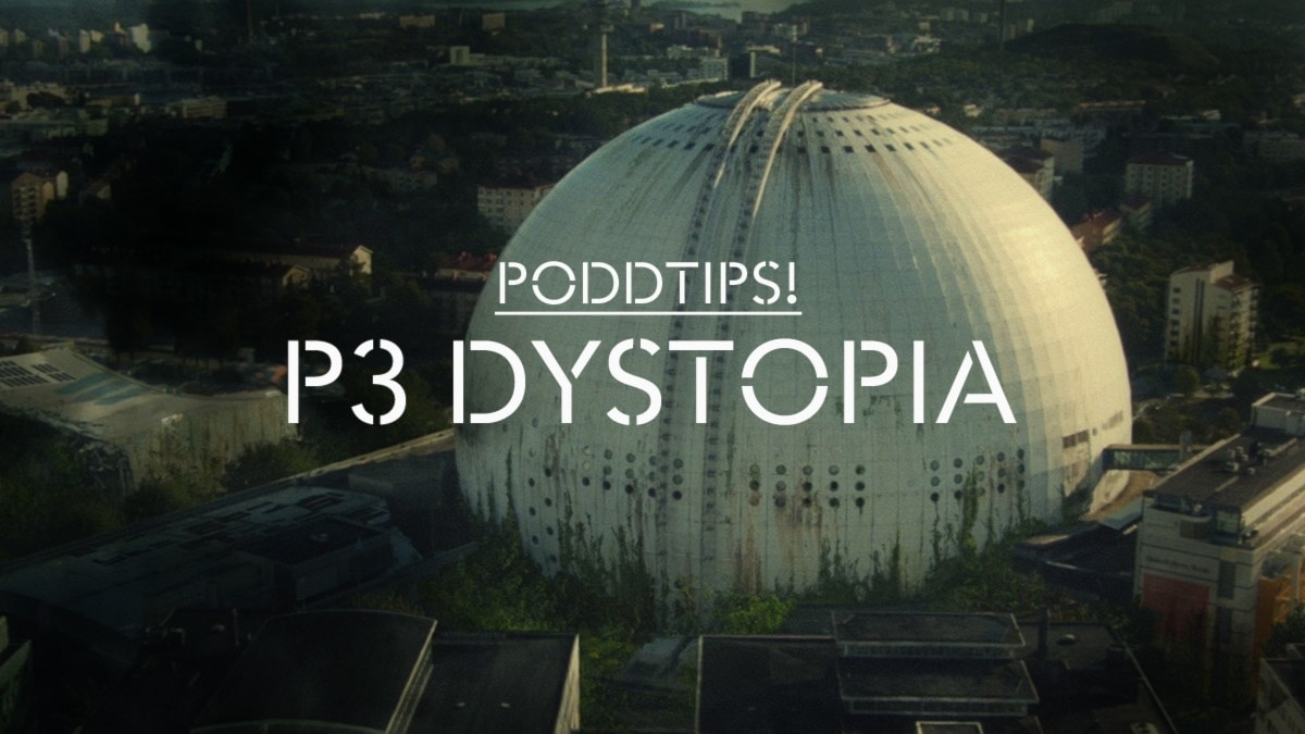 PODDTIPS_P3 DYSTOPIA