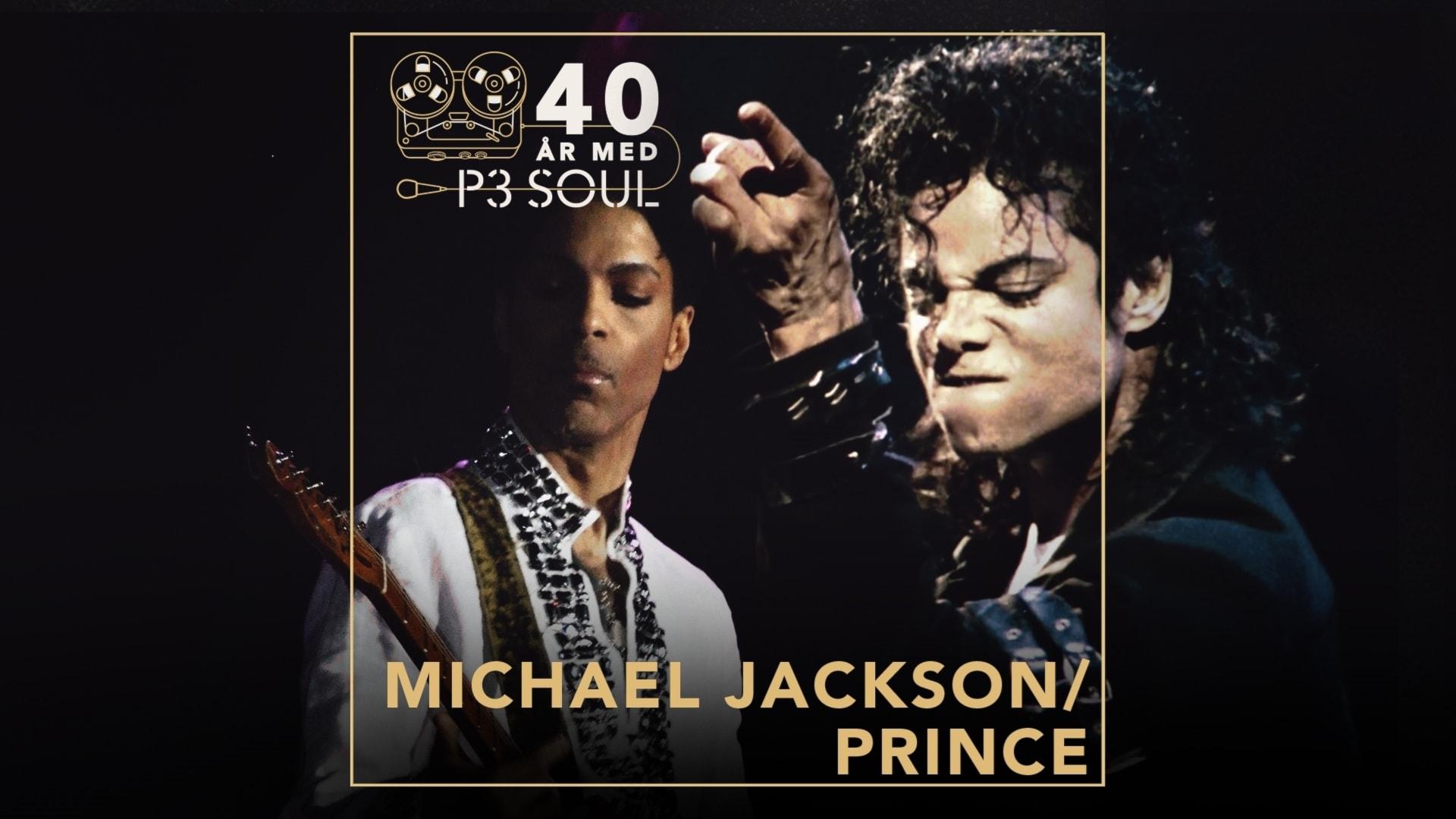 40 år med P3 Soul: Prince & Michael Jackson