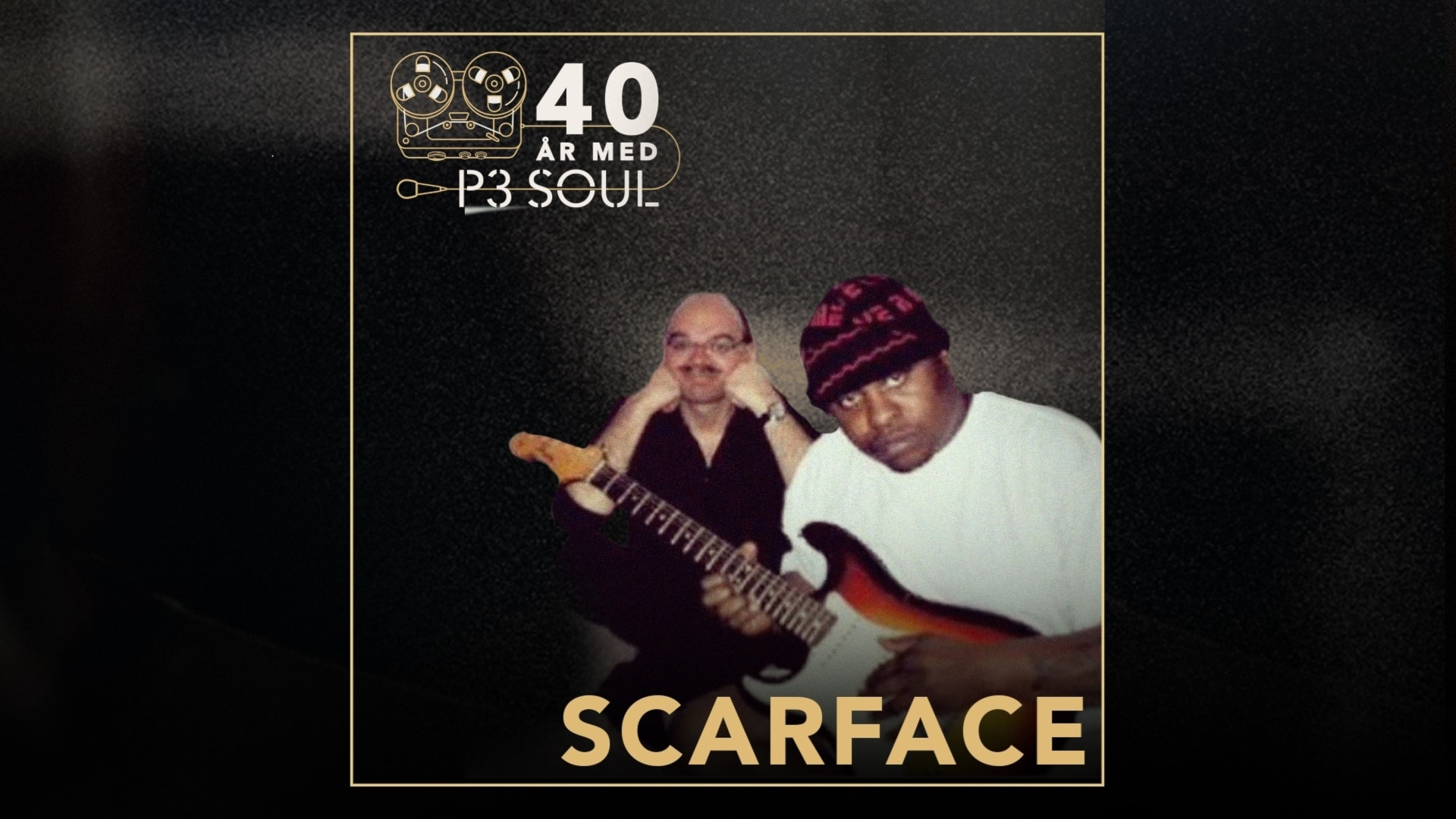 40 år med P3 Soul: Scarface