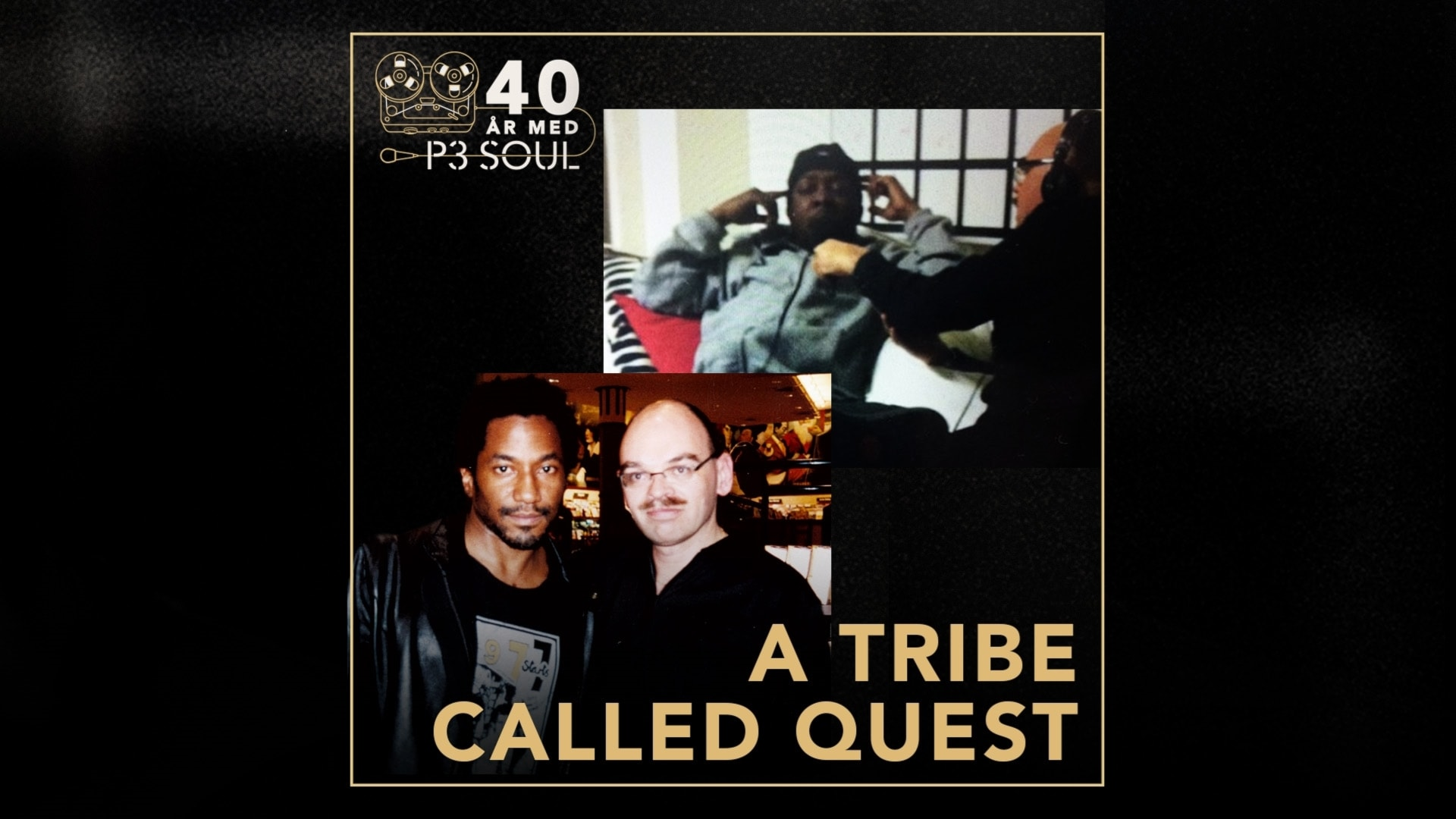 40 år med P3 Soul: A Tribe Called Quest