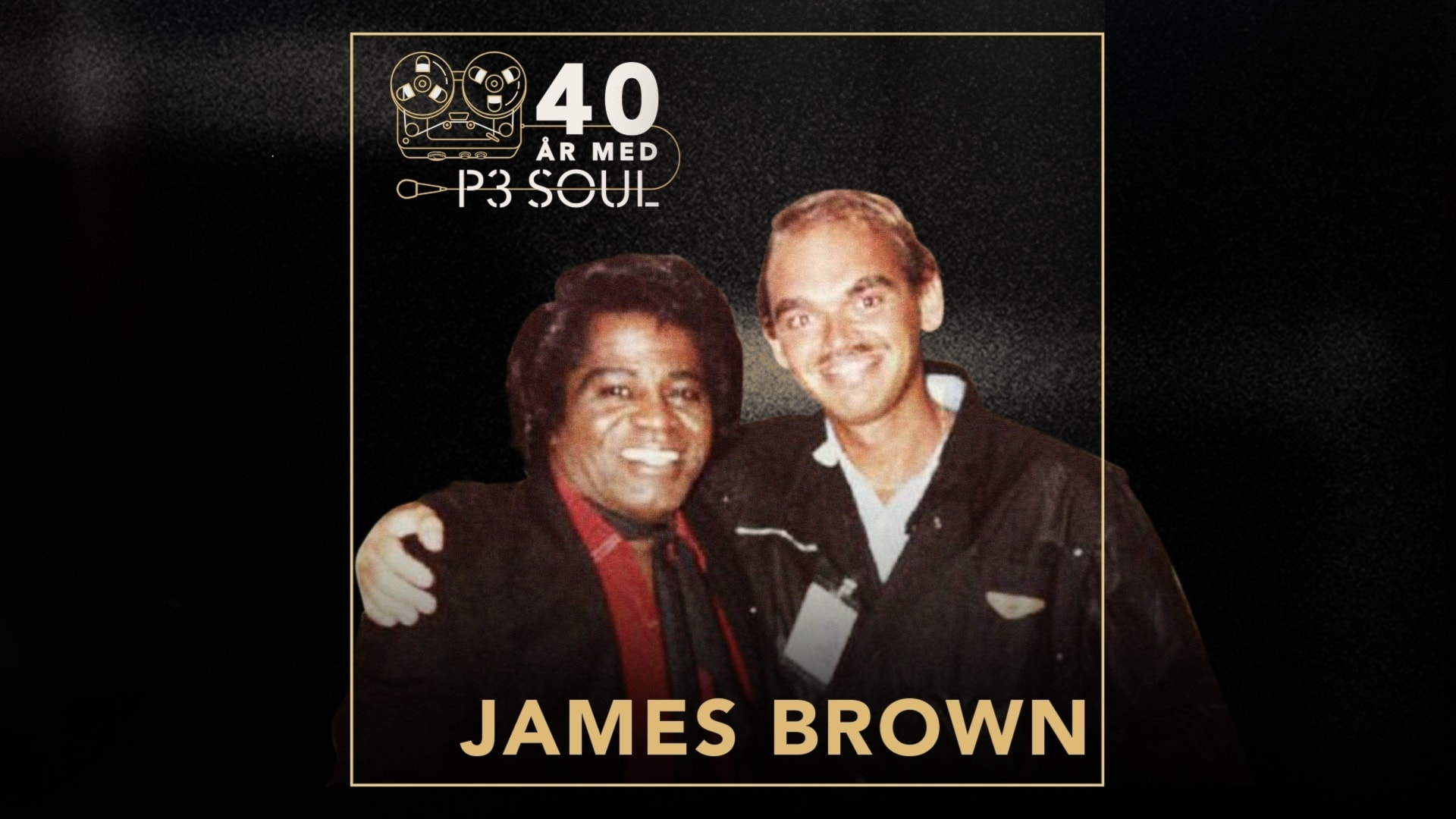 40 år med P3 Soul: James Brown