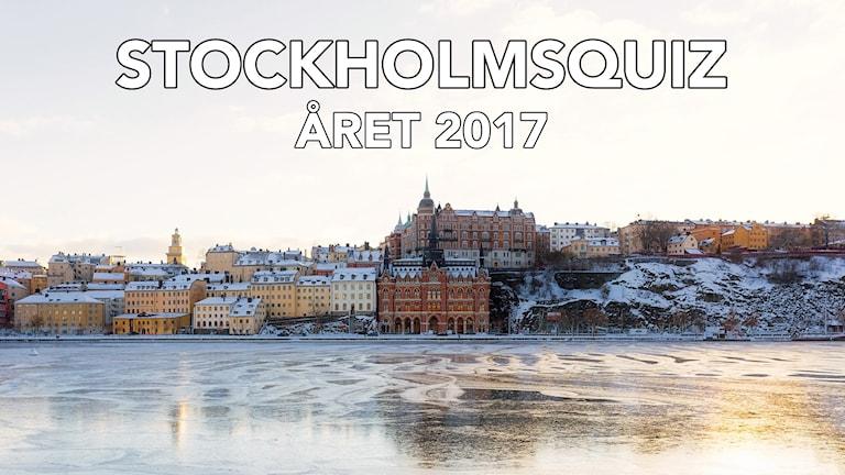 """En översiktsbild av Södermalm med texten """"Stockholmsquiz året 2017""""."""