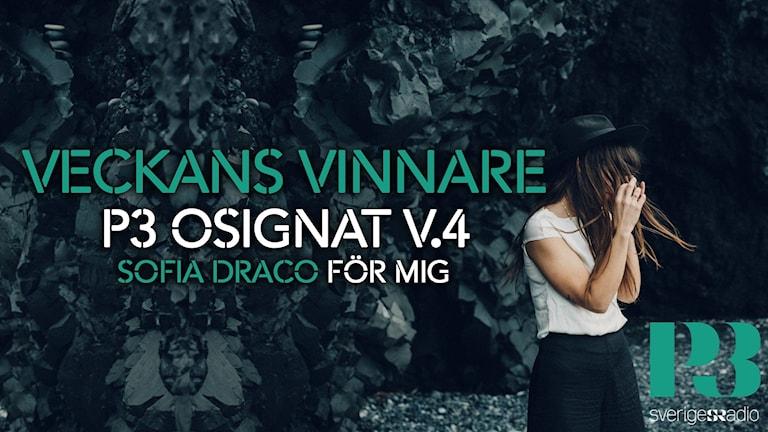 Sofia Draco  veckans vinnare på P3 Osignat - Topp 10.