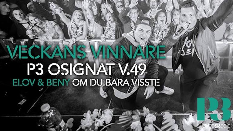 Elov & Beny veckans vinnare på P3 Osignat - Topp 10.