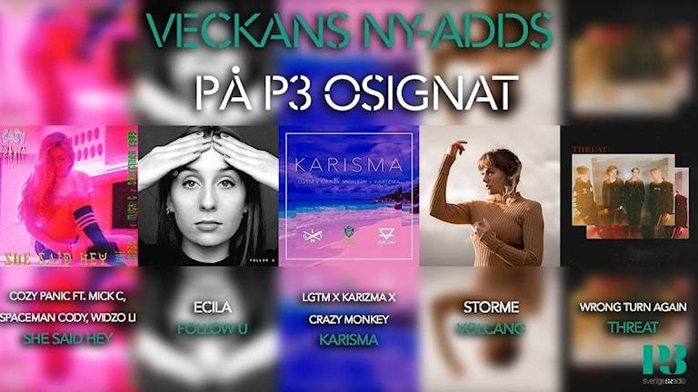 Veckans fem ny-adds på P3 Osignat.