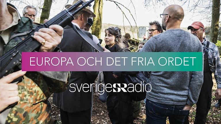 Europa och det fria ordet Foto: Mattias Ahlm/Sveriges Radio Grafik: Stefan Viterstedt/Sveriges Radio