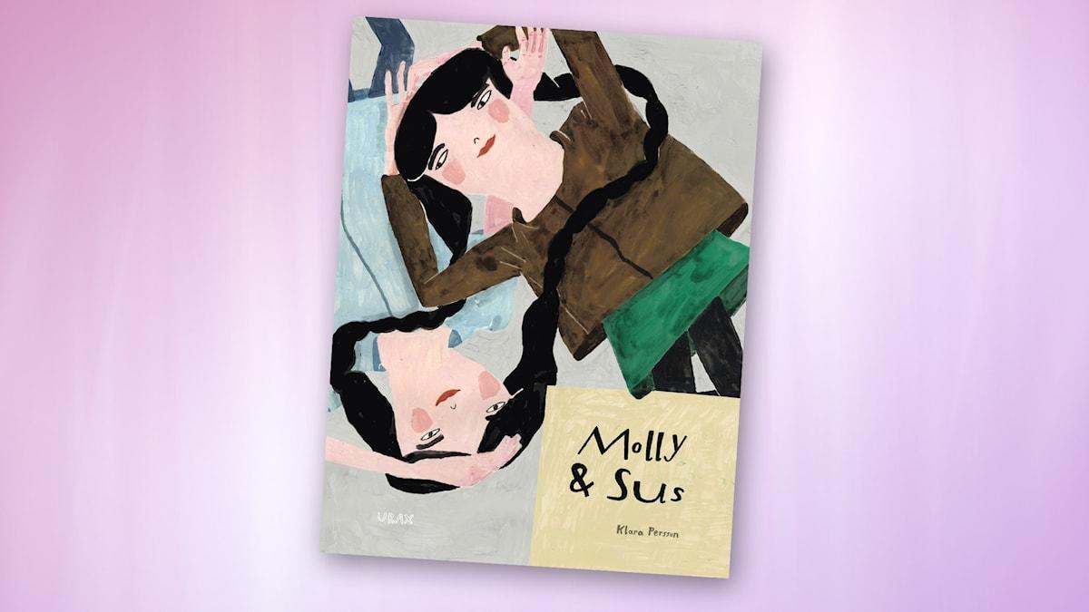 Molly och Sus. Omslagsbild: Klara Persson