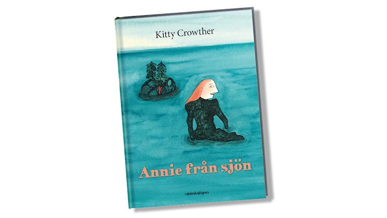 Annie från sjön av Kitty Crowther