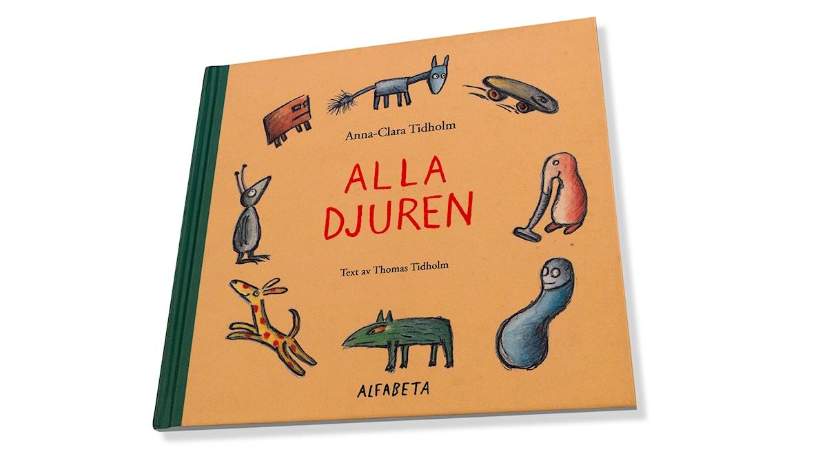 Alla djuren av Anna-Clara och Thomas Tidholm.