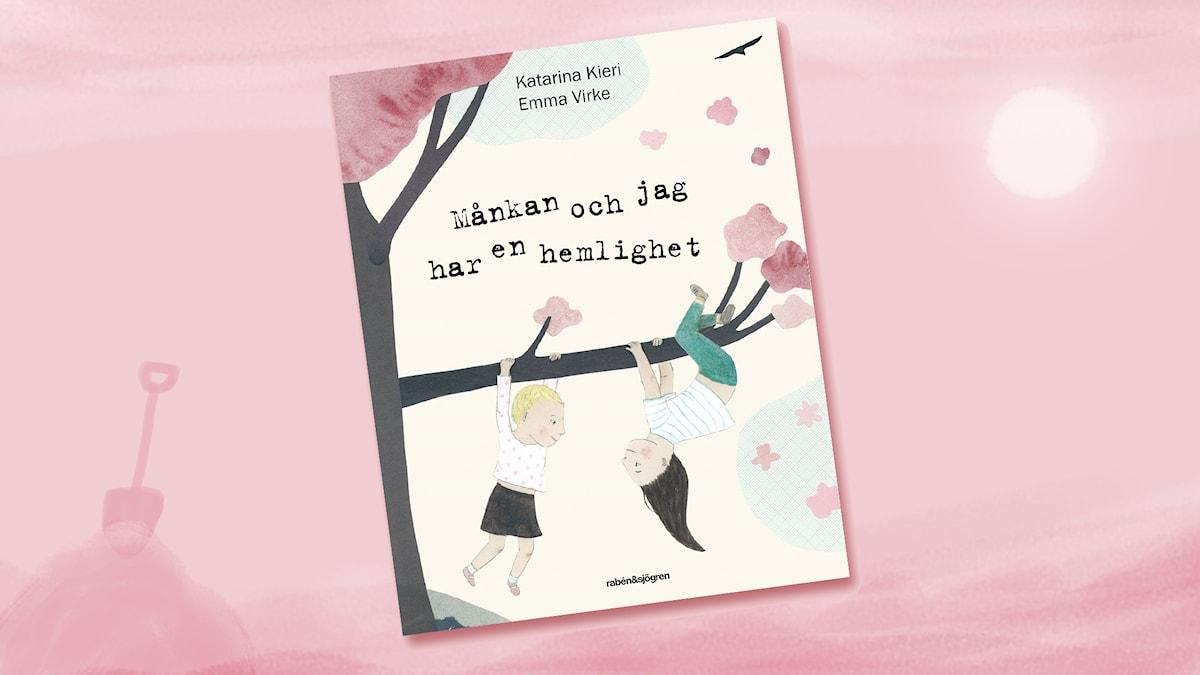 Månkan och jag har en hemlighet av Katarina Kieri och Emma Virke (Rabén & Sjögren)