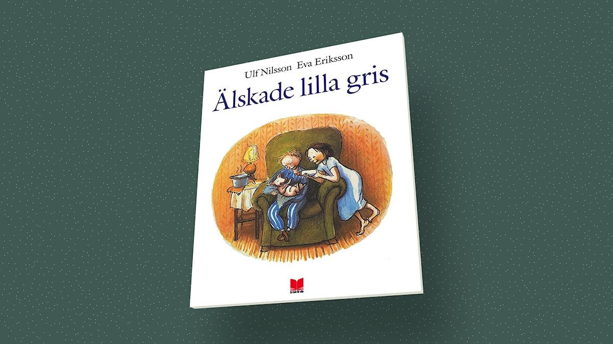 """""""Älskade lilla gris"""" av Ulf Nilsson och Eva Eriksson / En bok för alla"""