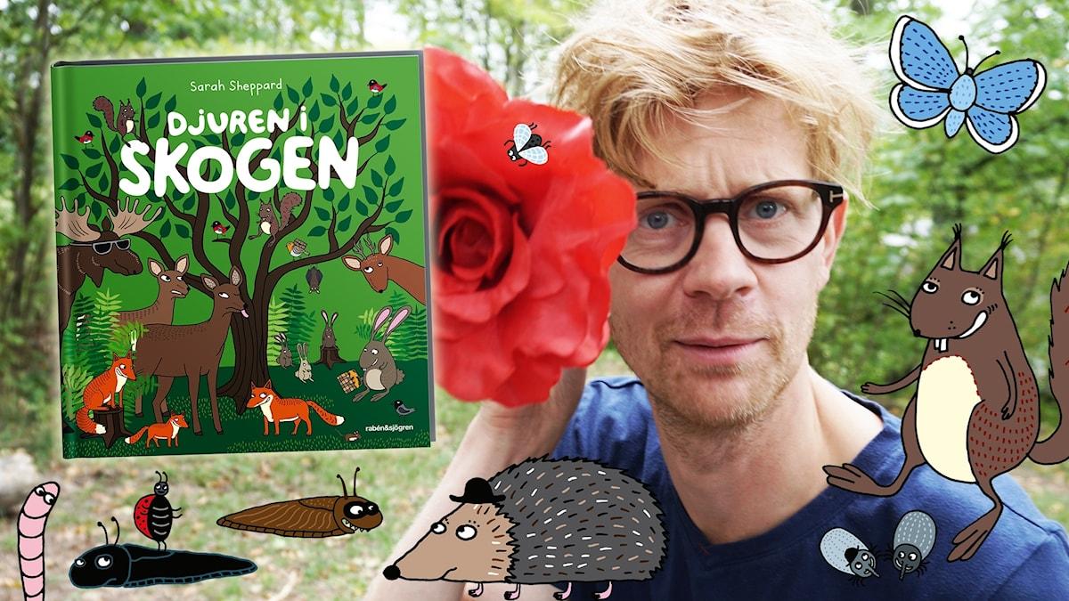 """Anders Johansson läser om sommaren ur boken """"Djuren i skogen"""". Illustrationer: Sarah Sheppard Foto: Victor Holm Lagerqvist/SR"""