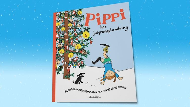Pippi har julgransplundring. Omslagsillustration: Ingrid Vang Nyman