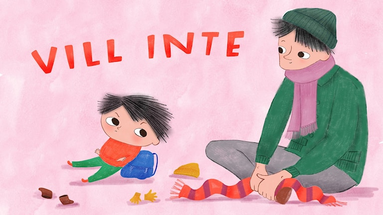 Trotspodden - Vill inte. Ett barn och en pappa sitter på golvet, barnet ska klä på sig, men vill inte. Bild: Anna Lindsten