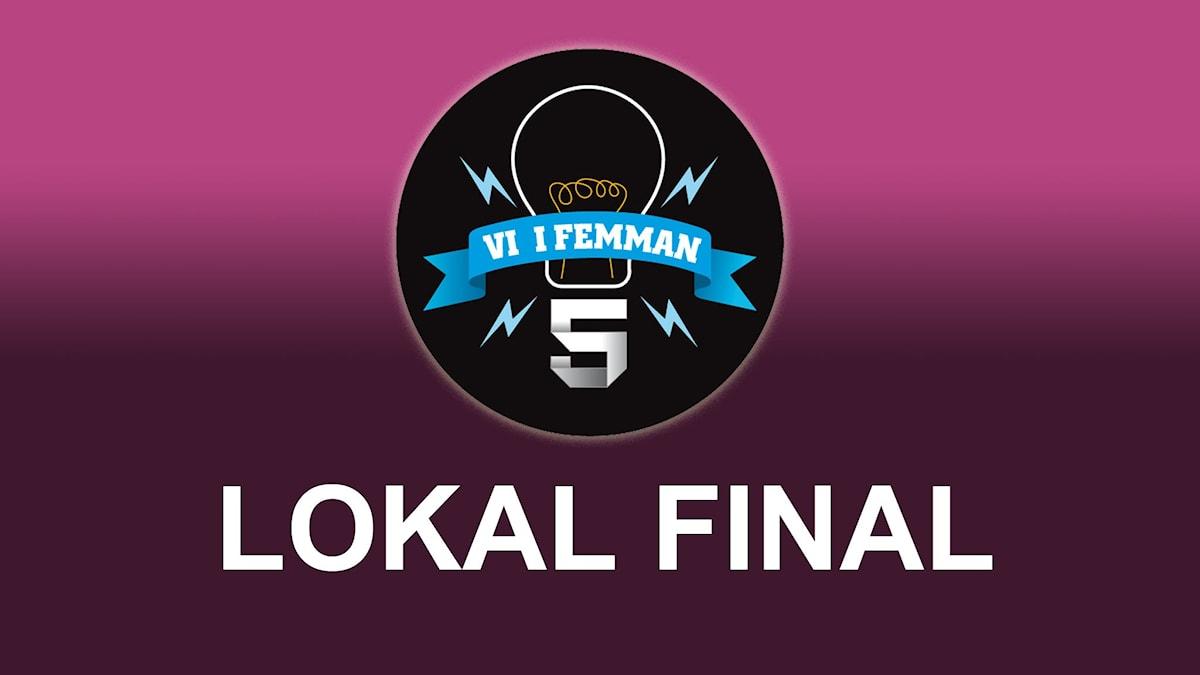 Lokal final av Vi i femman.