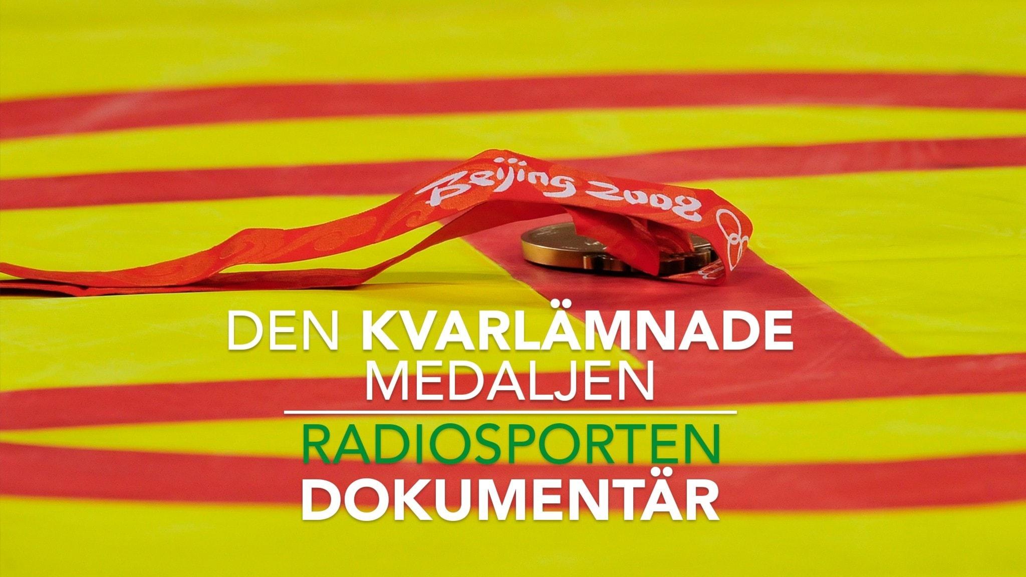 Radiosporten dokumentär: Den kvarlämnade medaljen