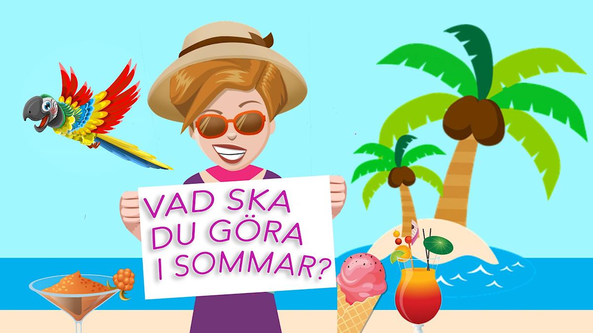 """Kvinna med solglasögon och hatt på en somrig strand, med skylten: """"Vad ska du göra i sommar?"""""""