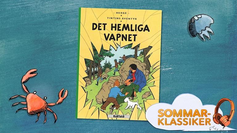 Tintin och det hemliga vapnet.