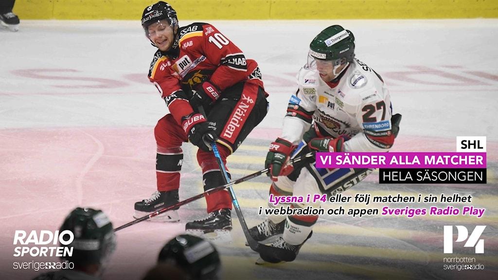 SHL - vi sänder alla matcher i P4 och i sin helhet i webbradion och appen Sveriges Radio Play.