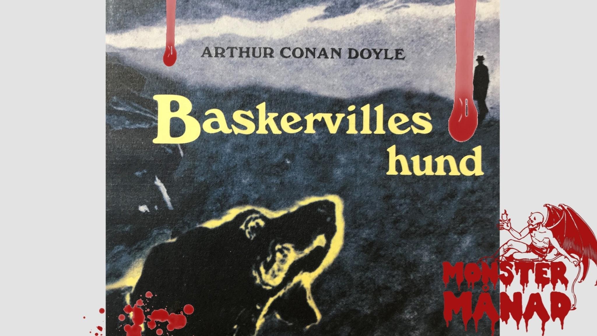 """Arthur Conan Doyles """"Baskervilles hund"""". I svensk översättning av Charlotte Hjukström."""