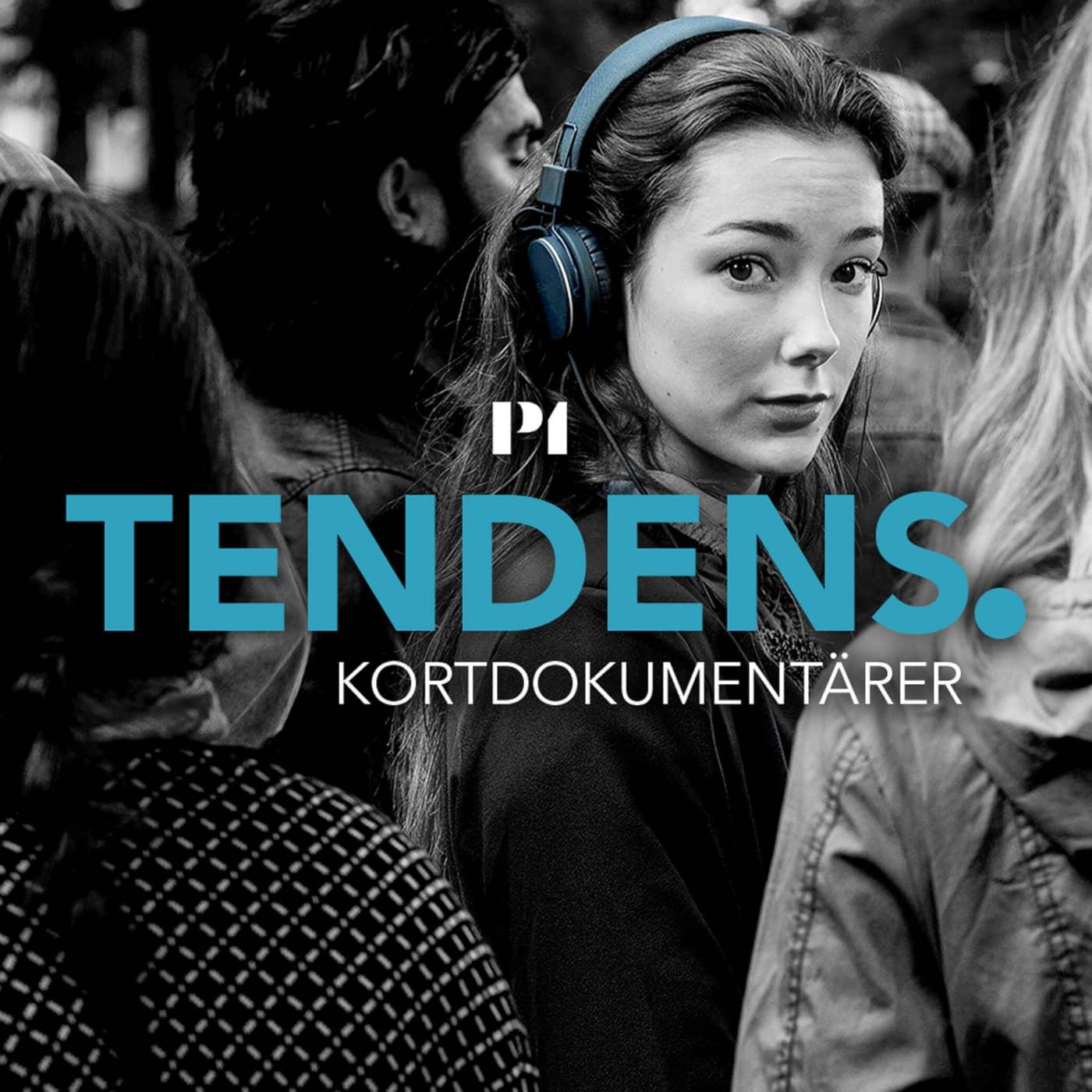 Tendens – kortdokumentärer