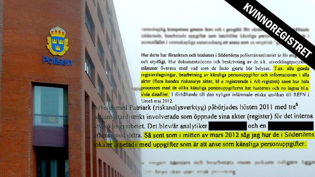 Fasad med polisskylt. Textutdrag med gulmarkerad text. Foto: Sveriges Radio.