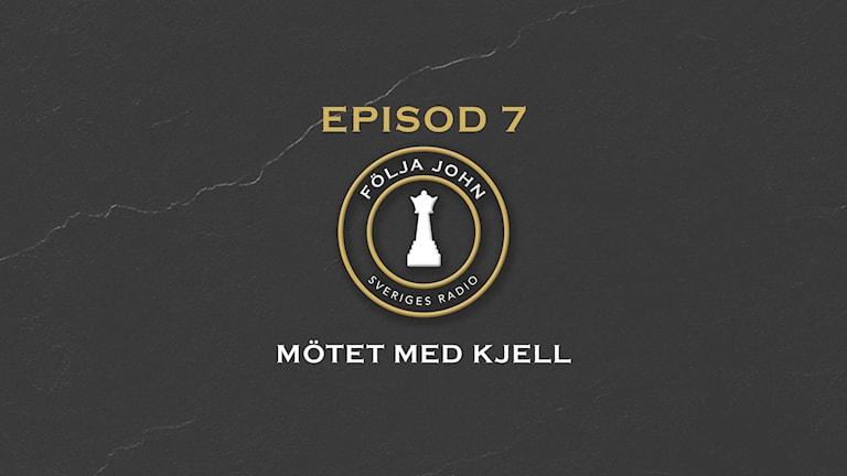 Episod 7: Mötet med Kjell. Grafik: Robin Cedvin.