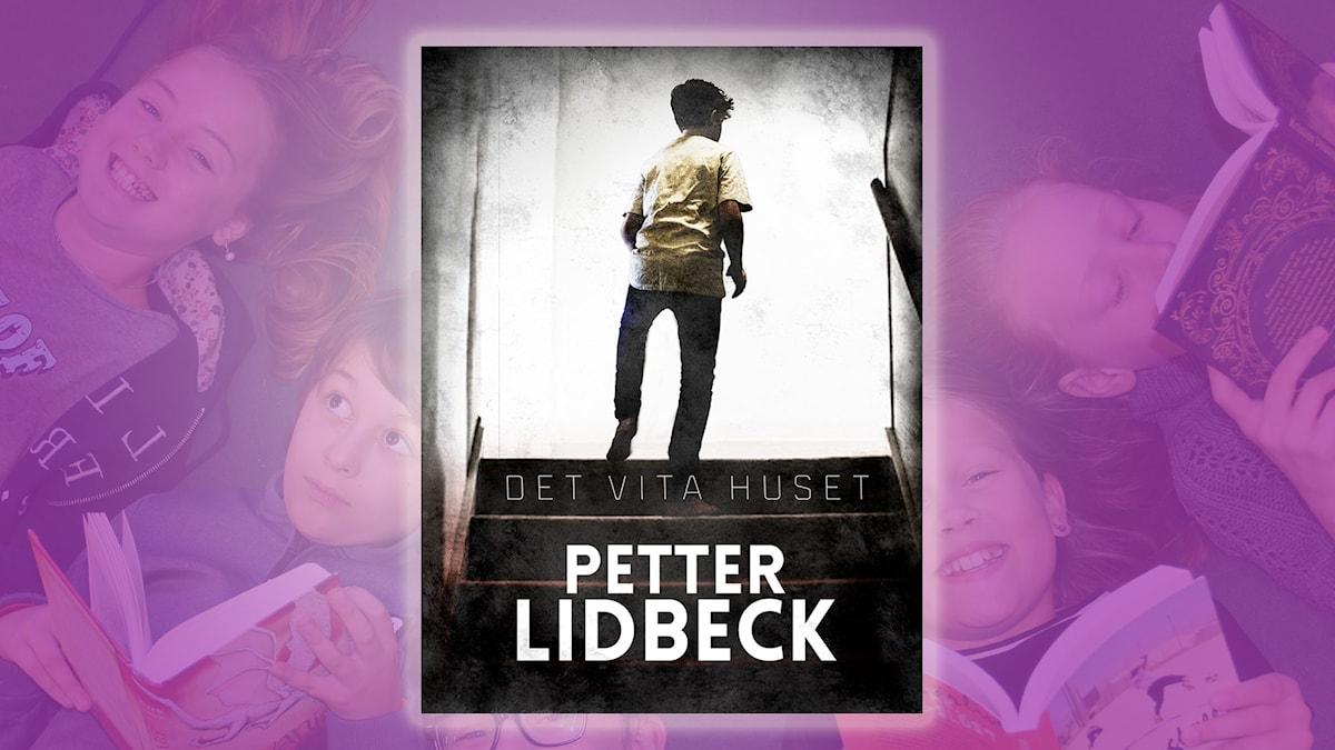 Bok 5: Det vita huset av Petter Lidbeck.