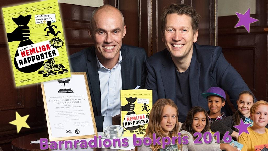 Vinnare 2016: Bennys hemliga rapporter av Johan Bergström, Per Lange, Henrik Ahnborg (ej närvarande på bild).