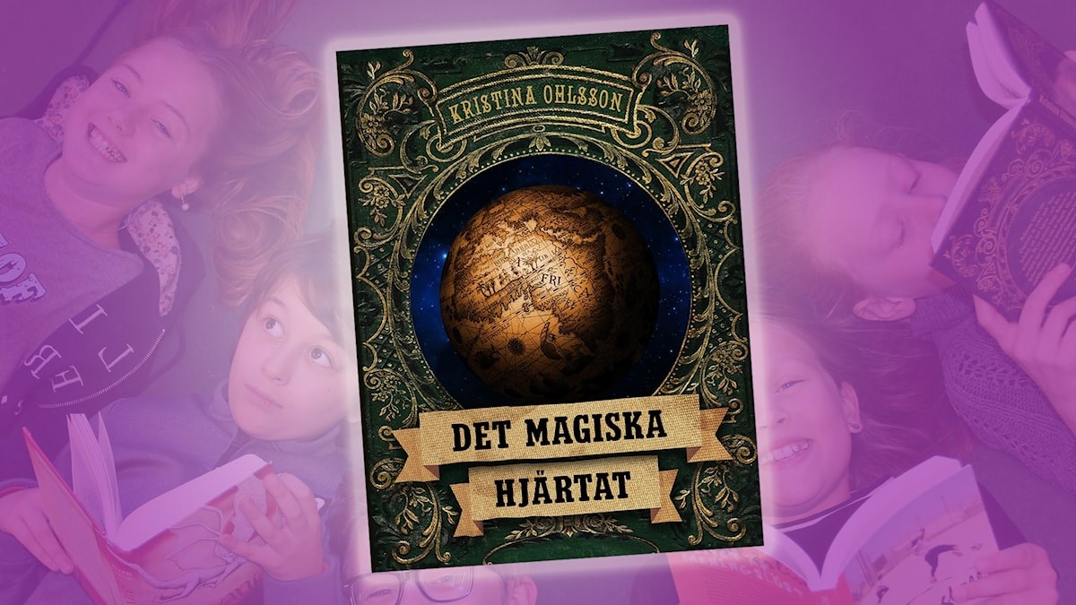 Bok 1: Det magiska hjärtat av Kristina Ohlsson.