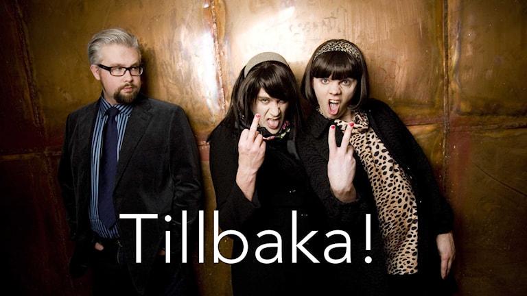 Mammas Nya Kille. Foto: Sveriges Radio.