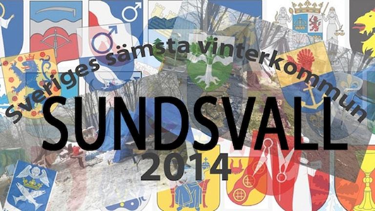 Titeln Sveriges Sämsta Vinterkommun 2014 tilldelas Sundsvalls kommun.