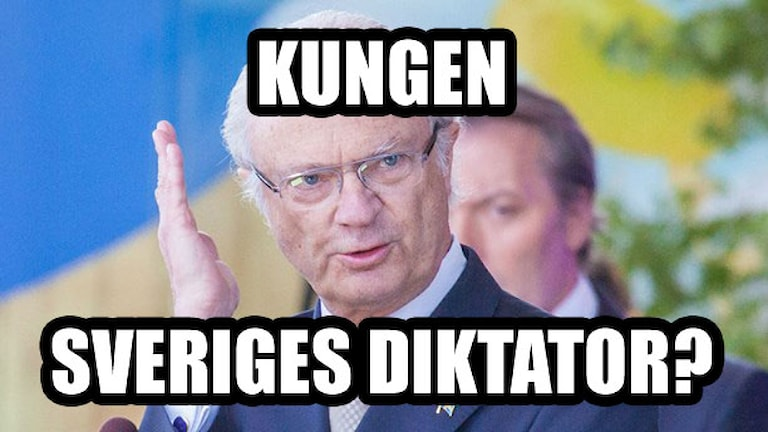 King Carl XVI Gustaf of Sweden. Not a dictator?! Foto: By Bengt Nyman (Flickr: IMG_2591-1) [CC BY 2.0 (http://creativecommons.org/licenses/by/2.0)], via Wikimedia Commons / Redigerad