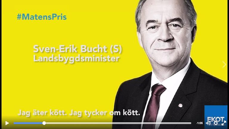 """Bild på landsbruksminister Sven-Erik Bucht med citatet: """"Jag äter kött. Jag tycker om kött""""."""