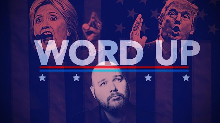 Clinton, Trump och Finnlaugsson